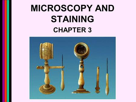 MICROSCOPY AND STAINING CHAPTER 3. 2 Metric Units.