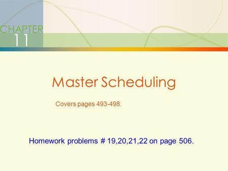 11 Master Scheduling CHAPTER