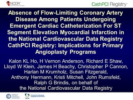 Absence of Flow-Limiting Coronary Artery Disease Among Patients Undergoing Emergent Cardiac Catheterization For ST Segment Elevation Myocardial Infarction.