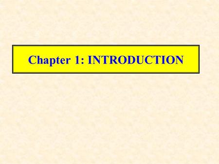 Chapter 1: INTRODUCTION. Physics: branch of physical science that deals with energy, matter, space and time. Developed from effort to explain the behavior.