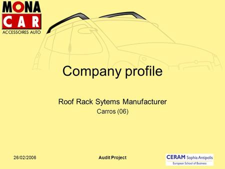 26/02/2006Audit Project Company profile Roof Rack Sytems Manufacturer Carros (06)