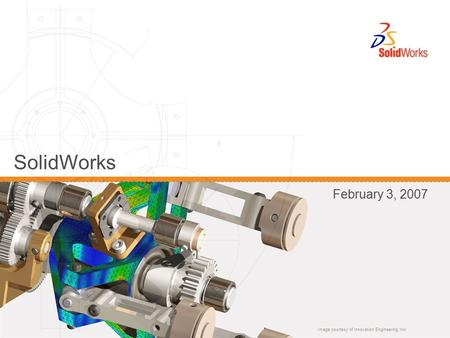 Image courtesy of Innovation Engineering Inc. SolidWorks February 3, 2007.