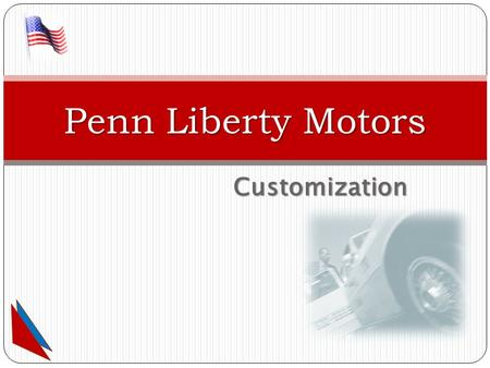 Customization Penn Liberty Motors. Fabric Fabric Vinyl Vinyl Leatherette Leatherette Leather Leather.