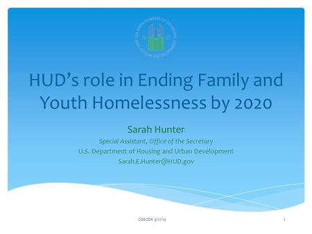 HUD's role in Ending Family and Youth Homelessness by 2020