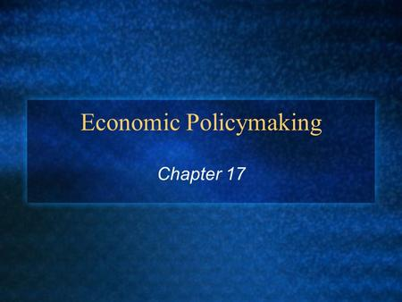 Economic Policymaking Chapter 17. Economic Systems DDefinitions: CMarket Economy: DAn economic system in which individuals and corporations, not the government,
