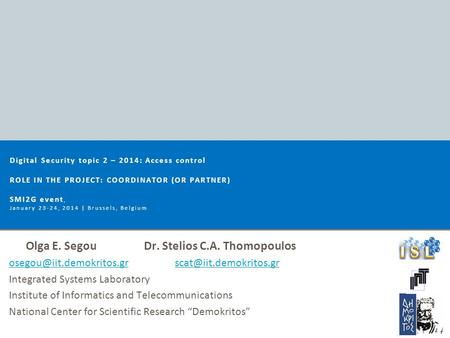 Olga E. SegouDr. Stelios C.A. Thomopoulos  Integrated Systems.