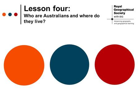 Lesson four: Who are Australians and where do they live?