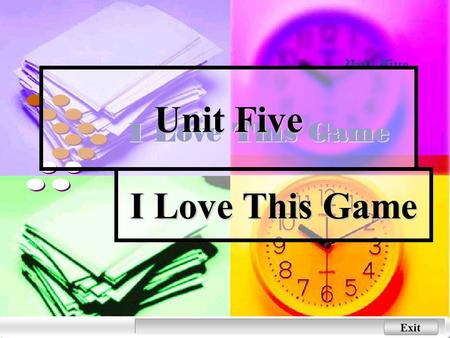 Exit Unit Five I Love This Game Next Back Main Menu Warming-up Activities Warming-up Activities Warming-up Activities Warming-up Activities 1. some sports.