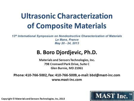 Ultrasonic Characterization of Composite Materials 13 th International Symposium on Nondestructive Characterization of Materials Le Mans, France May 20.