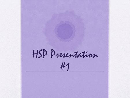 HSP Presentation #1. Who are we? We are HSP (Health Sciences Partnership) Stuart D. Le – First Year Medical Student (Slated to graduate from UCLA DGSOM.
