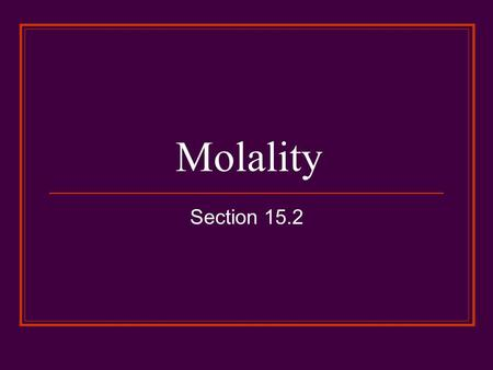 molarity vs molality measures concerning concentration Molarity vs molality 75 views answer molar concentration how can i calculate molar concentration when a ph is given brandon measure that into a 1l.