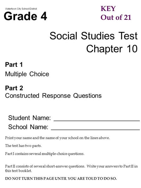 Grade 4 Social Studies Test Chapter 10 KEY Out of 21 Part 1