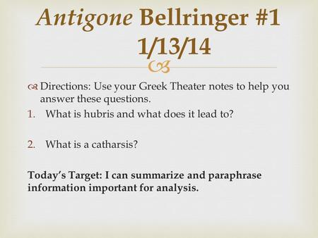 antigone essay prompts It can be a truly meaningful pleasure to study sophocles' masterpiece 'antigone' with students the essay topics in this lesson are designed to.