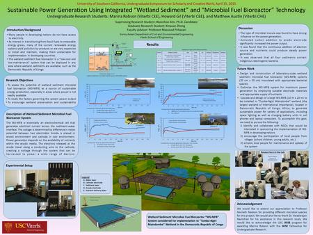 University of Southern California, Undergraduate Symposium for Scholarly and Creative Work, April 15, 2015 Sustainable Power Generation Using Integrated.