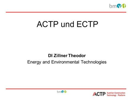 ACTP und ECTP DI Zillner Theodor Energy and Environmental Technologies.