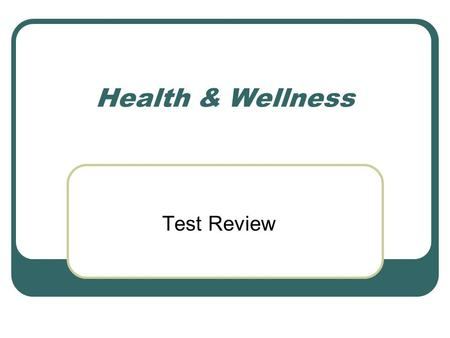 Health & Wellness Test Review. . Which of the following is an example of hygiene? A. eating a balanced diet B. dressing properly for cold weather C. brushing.