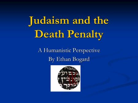 Judaism and the Death Penalty