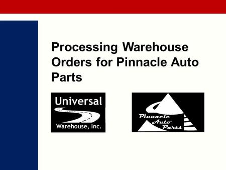 Processing Warehouse Orders for Pinnacle Auto Parts.