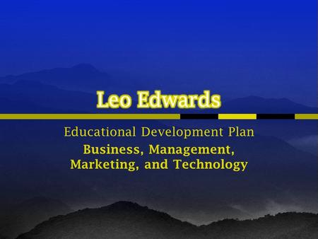 Educational Development Plan Business, Management, Marketing, and Technology.