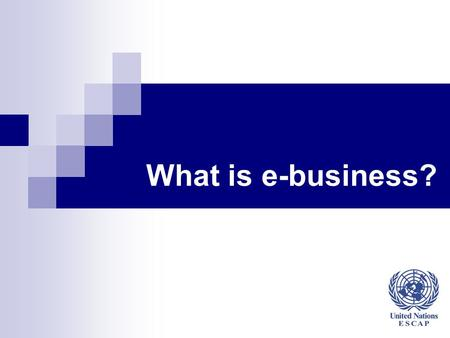 What is e-business?. 2 Agenda Regional Training Workshop for Enterprise Support Agencies to Promote E-business for SMEs in the Greater Mekong Subregion.