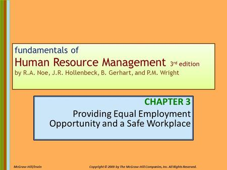 3-1 McGraw-Hill/IrwinCopyright © 2009 by The McGraw-Hill Companies, Inc. All Rights Reserved. fundamentals of Human Resource Management 3 rd edition by.