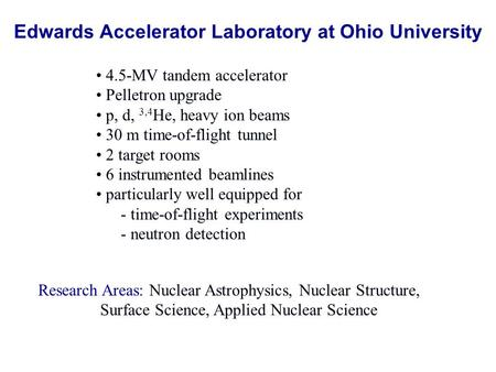 Edwards Accelerator Laboratory at Ohio University
