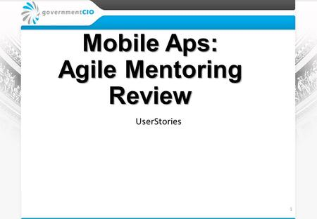 Mobile Aps: Agile Mentoring Review UserStories 1.