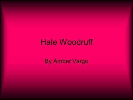 Hale Woodruff By Amber Vargo. Facts Woodruff was born on August 26, 1900, in Cairo, Illinois, to George and Augustin Woodruff. His father died while he.