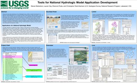 Tools for National Hydrologic Model Application Development Steven Markstrom, Lauren Hay, Shannon Poole, and Christopher Ward-Garrison (U.S. Geological.
