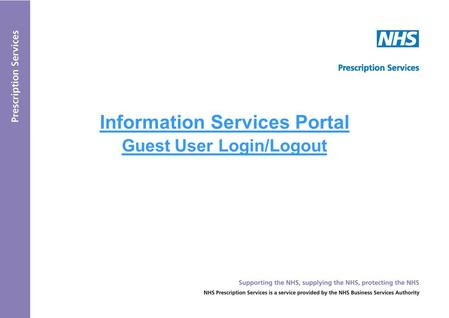 Information Services Portal Guest User Login/Logout.