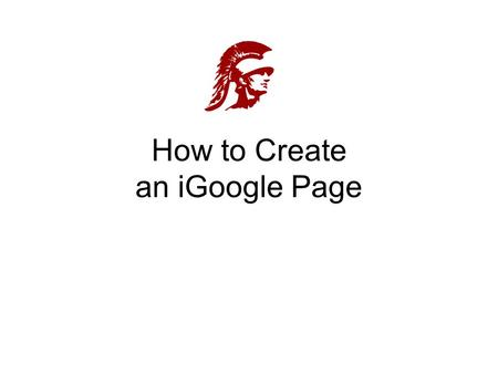 "How to Create an iGoogle Page. Step 1: Create an Account Go to  Click on ""sign in"" Click on ""create an."