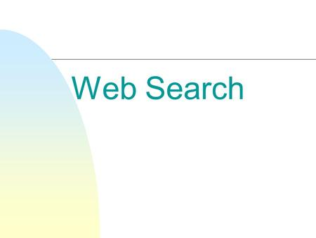 Web Search. Structure of the Web n The Web is a complex network (graph) of nodes & links that has the appearance of a self-organizing structure  The.