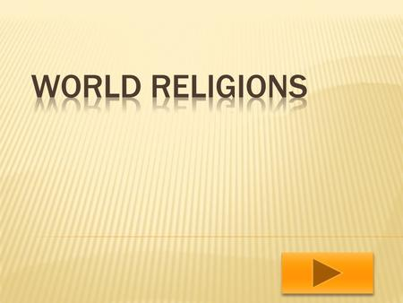 Christianity Muslim Judaism Hinduism Buddhist Taoism Website Work Sheet Work Sheet.