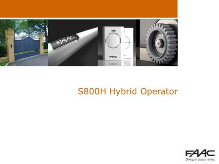 S800H Hybrid Operator. Summary  S700H bug fixing  New S800H  Lever manual release  Hydraulic manual release.