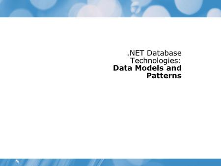 .NET Database Technologies: Data Models and Patterns.