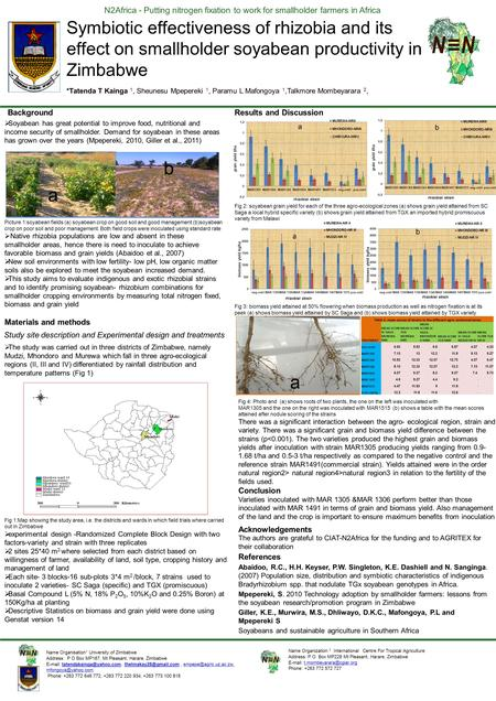 N2Africa - Putting nitrogen fixation to work for smallholder farmers in Africa Symbiotic effectiveness of rhizobia and its effect on smallholder soyabean.