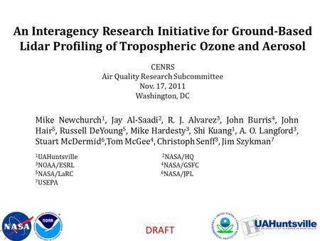 An Interagency Research Initiative for Ground-Based Lidar Profiling of Tropospheric Ozone and Aerosol CENRS Air Quality Research Subcommittee Nov. 17,