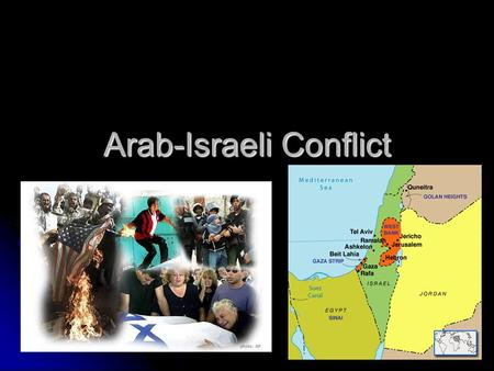 Arab-Israeli Conflict. I. Palestine & Israel Jewish view: claim to land 3,000 yrs. Ago Jewish view: claim to land 3,000 yrs. Ago Famine led to Diaspora.