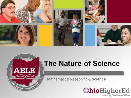 The Nature of Science Mathematical Reasoning & Science.