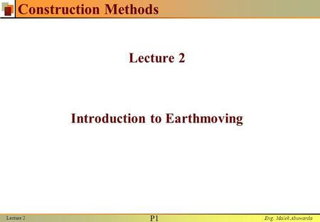 Lecture 2 Introduction to Earthmoving
