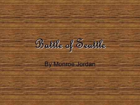 Battle of Seattle By Monroe Jordan. The winter of 1855-1856 was a violent time in Seattle's history. On January 26,1856,the long-feared Indian attack.