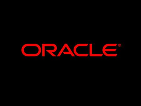 Brent Mosher Senior Sales Consultant Applications Technology Oracle Corporation.