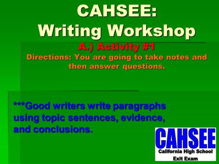 Write my cahsee essay questions