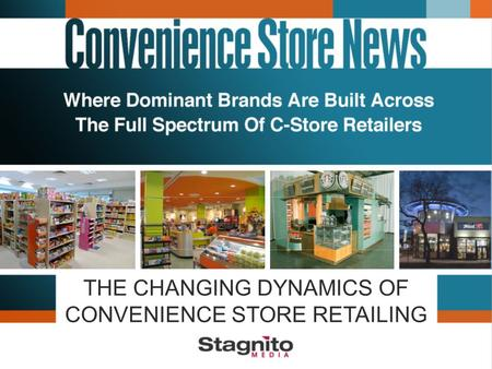 THE CHANGING DYNAMICS OF CONVENIENCE STORE RETAILING.