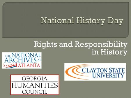 Rights and Responsibility in History. Theme, Topics, and Thesis.