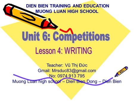 Unit 6: Competitions Lesson 4: WRITING
