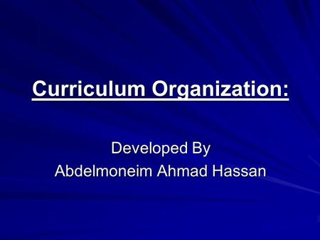 Curriculum Organization: