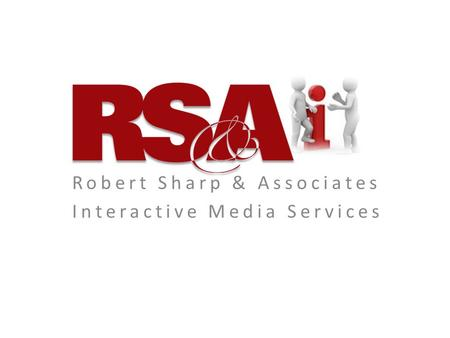 Robert Sharp & Associates Interactive Media Services.