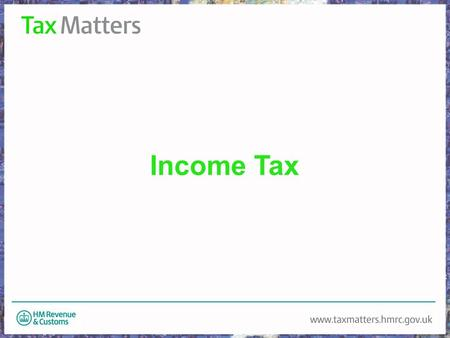 Income Tax. What is tax? (An amount of) money paid to the government, which is based on your income or the cost of goods or services you have bought Definition.