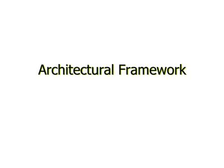 Architectural Framework. The business requirement for MODAF MODAF explained –What is it? –How will it work? –How is it being delivered? MODAF Meta Model.